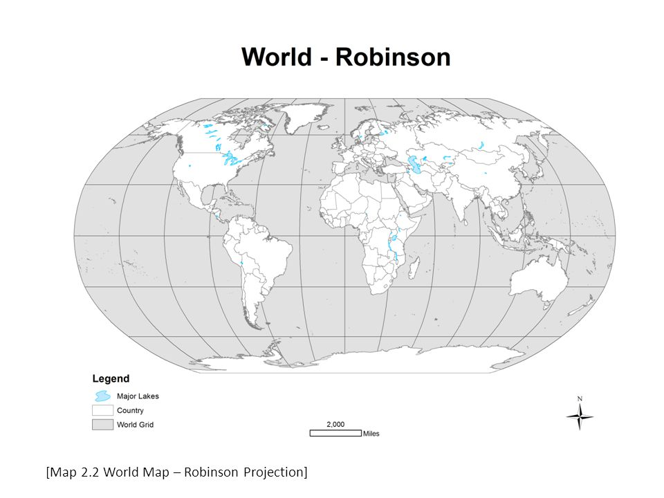 [Map 2.2 World Map – Robinson Projection]